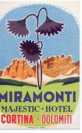 ITALY, CORTINA, DOLOMITI, HOTEL LABEL, MIRAMONTI, MAJESTIC HOTEL - Advertising