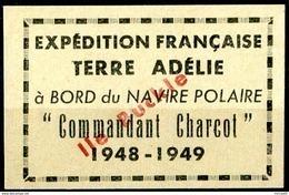 """TAAF  1948-49  MNH   -  """" EXPEDITION FRANÇAISE TERRE ADELIE à BORD Du NAVIRE COMMANDANT CHARCOT """"  -  1 VIGNETTE - Terres Australes Et Antarctiques Françaises (TAAF)"""