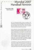 """ MONDIAL 2007 DE HANDBALL FEMININ "" Sur Notice Officielle 1er Jour De 2007. N° YT 4118. Parfait état. - Handball"