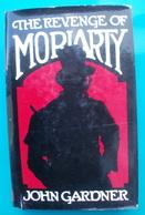 John GARDNER The Revenge Or Moriarty - Novelas