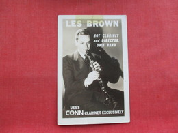 Les Brown Uses Conn Clarinet-- Elkhart Ind.  RPPC  Scotch Tape  Top Border -  Ref 3319 - Advertising