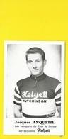 Jacques ANQUETIL Helyett Hutchinson - Cyclisme