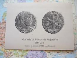 Monnaie De Bronze De Magnence 350-353 Frappé à Amiens Tirage Limité 500 Ex. - Monnaies (représentations)