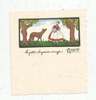 Faire Part, 4 Pages,illustrateur ,signé CALVET-ROGNIAT , Le Petit Chaperon Rouge ,elle Rencontre .... ,frais Fr 1.55 E - Announcements