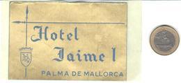 ETIQUETA DE HOTEL  -HOTEL JAIME I  -PALMA DE MALLORCA -ISLAS BALEARES - Etiquetas De Hotel