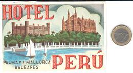 ETIQUETA DE HOTEL  -HOTEL PERÚ  -PALMA DE MALLORCA -ISLAS BALEARES - Etiquetas De Hotel