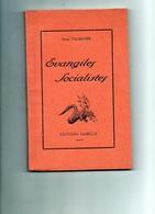 Sam - 1926 - Evangiles Socialistes - Pierre VALMIGERE - Dédicace De L'auteur - Books, Magazines, Comics