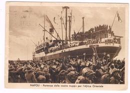 Napoli Partenze Truppe Africa Orientale  1936 Animatissima - Napoli (Naples)