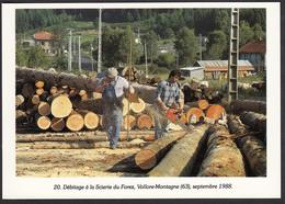 63 - VOLLORE-MONTAGNE - Débitage à La Scierie Du Forez - 1988 - Other Municipalities