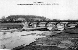 2878 Cpa Saint Amand Montrond - Pont Sur Le Cher Et Colline De Montrond - Saint-Amand-Montrond