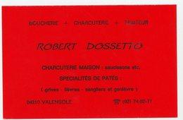 CARTE DE VISITE : ROBERT DOSSETTTO CHARCUTIER À VALENSOLE (8X12,5 Cm ) - Cartes De Visite