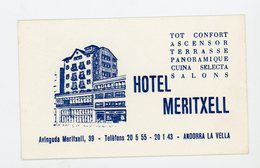 CARTE DE VISITE : HOTEL MERITXELL À ANDORRA LA VELLA (6,5X10,5 Cm ) - Cartes De Visite