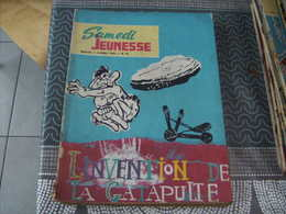 Samedi Jeunesse N° 96 L'invention De La Catapulte - Samedi Jeunesse