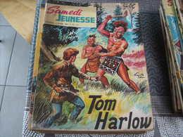 Samedi Jeunesse N° 114 Tom Harlow - Samedi Jeunesse