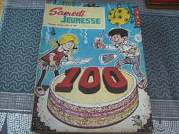Samedi Jeunesse N° 100 - Samedi Jeunesse