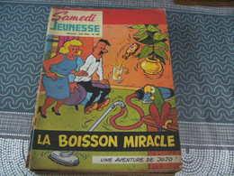 Samedi Jeunesse Jef Nys Jojo N° 104 La Boisson Miracle - Samedi Jeunesse