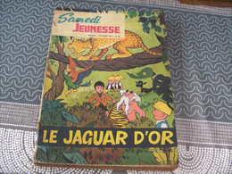 Samedi Jeunesse Jef Nys Jojo N° 86 Le Jaguar D'or - Samedi Jeunesse