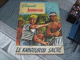 Samedi Jeunesse Lambil Sandy Et Hoppy N° 132 Le Kangourou Sacré - Samedi Jeunesse
