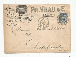 Lettre , 1898 , LILLE ,Qtier PL. ST. MARTIN ,  FIL AU CHINOIS PH. Vraux & Cie, VILLEFRANCHE DE ROUERGUE - 1877-1920: Période Semi Moderne
