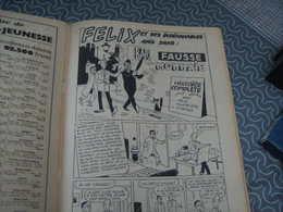 Samedi Jeunesse Tillieux Felix N° 73 Fausse Monnaie - Samedi Jeunesse