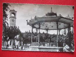 """ALGERIE - GUELMA - """" LA PLACE ET LE KIOSQUE A MUSIQUE """" - ////  RARE  /// - GR Grisons"""