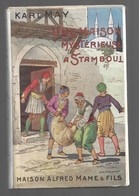KARL MAY. Une Maison Mystérieuse à Istamboul. Alfred Mame Et Fils, TB état, Jaquette Intacte - Livres, BD, Revues
