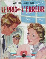 Le Prix De L'erreur Par Magda Contino - Crinoline N°209 - Books, Magazines, Comics