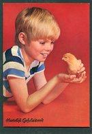 POUSSIN.KUIKEN.CHICK.KUKEN.HUHN.KIP.KIPPEN.CHICKEN.POULET. Child With Chick.VINTAGE POSTCARD '70'S.Unused.Boy.NEW! - Birds
