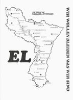 Alsace - Die Sprache In Elsass Lothringen - Wir Wollen Bleiben Was Wir Sind - Alsace