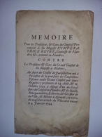 MEMOIRE  Pour Les Président, & Gens Du Conseil Provincial  ( FLANDRES - Impératrice Reine - Malines ) 1752 - Manuscritos