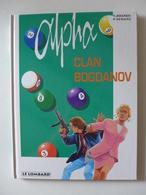 Y. Jigounov, P. Renard - Alpha N°2 . Clan Bogdanov /  EO 1997 - Alpha