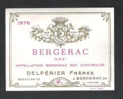 BERGERAC SEC - DELPERIER FRERES . - 1976 -  WIJNETIKET  (VE 114) - Bergerac