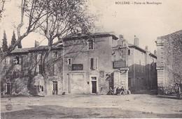 84 / BOLLENE / PORTE DE MONDRAGON / JOLIE CARTE ANIMEE - Bollene