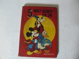 5 Walt Disney En Un, Hachette, 1954/1955 - Livres, BD, Revues