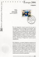 """"""" EUROPA 2006 : L'INTEGRATION """" Sur Notice Officielle 1er Jour De 2006 . N° YT 3902. Parfait état . - 2006"""