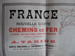 FRANCE CARTE NOUVELLE DES CHEMINS DE FER LIGNES DE NAVIGATION CANAUX RIVIERES ROUTES NATIONALES  TARIDE - Cartes