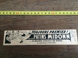 PUB PUBLICITE PATINS A ROULETTES MIDONN  A DOUBLE CHEMINS DE BILLES - Vieux Papiers