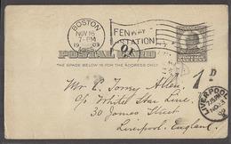 USA - Stationery. 1909 (16 Nov). Boston - UK, Liverpool. 1c Black Stat Card Taxed Arrival 1d Pmk Flag Slogan Cancel. Nic - United States