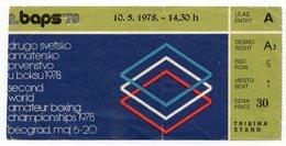 YUGOSLAVIA, SERBIA, BEOGRAD , AMATEUR BOXING CHAMPIONSHIP 1978, BAPS 78 - Tickets - Vouchers