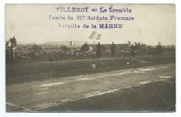 77 - VILLEROY - Le Tremble Combe De 317 Soldats Français - Bataille De La MARNE - CARTE-PHOTO - Villenoy