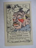 CITATION A L ' ORDRE DES CUISTOTS  -  LE SOLDAT DURATA ....  ILLUSTRATEUR  MARECHAUX        TTB - Humoristiques