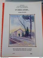 Livre , Un Der Atert.... , Bulletin De Chemin De Fer De L'Attert , 232 Pages - Postcards