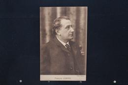 F-26 / Ecrivains,Poète - François Édouard Joachim Coppée, Né Le 26 Janvier 1842 à Paris Où Il Est Mort Le 23 Mai 1908 - Ecrivains