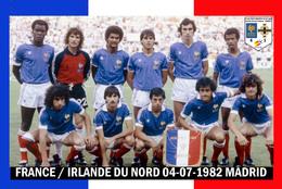 Carte D'Equipe: FRANCE-IRLANDE DU NORD  COUPE DU MONDE 1982    LE04/07/1982    #  CE.118 - Voetbal
