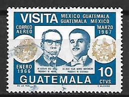GUATEMALA    -    Aéro    -    1967  -   Visite Du Président Du Mexique. .  Oblitéré. - Guatemala