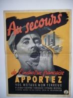 WW2   AFFICHE   Au Secours De L'industrie Française Apportez Vos Métaux Non Ferreux - History