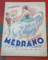 Programme Medrano Boum Boum Cirque De Paris 1952 1953 Fredo Manzano Les Croneras Felipe Moreno ... - Programmes