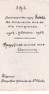 SOUVENIR DE MON JUBILE DE 50 ANS DE VIE  RELIGIEUSE  1952 ,,,BONNE MERE  ADELAIDE DE STE  CECILE - Images Religieuses