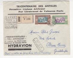 Tricentenaire Antilles Première Liaison Aérienne Lieutenant De Vaisseau Paris Hydravion Dakar Avion Basse Terre - A.O.F. (1934-1959)