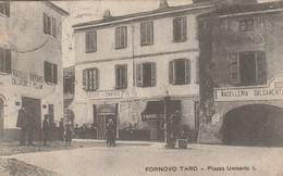 FORNOVO TARO - PIAZZA UMBERTOI - Parma